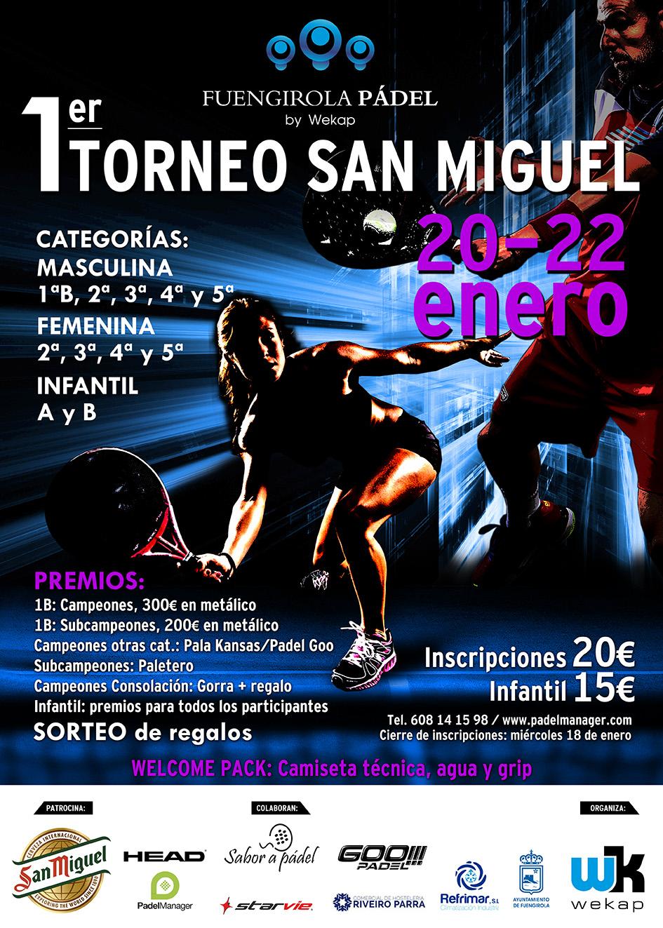 Inscríbete al 1º torneo San Miguel